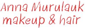 Anna Murulauk Makeup & Hair